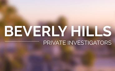 Beverly Hills Private Investigators